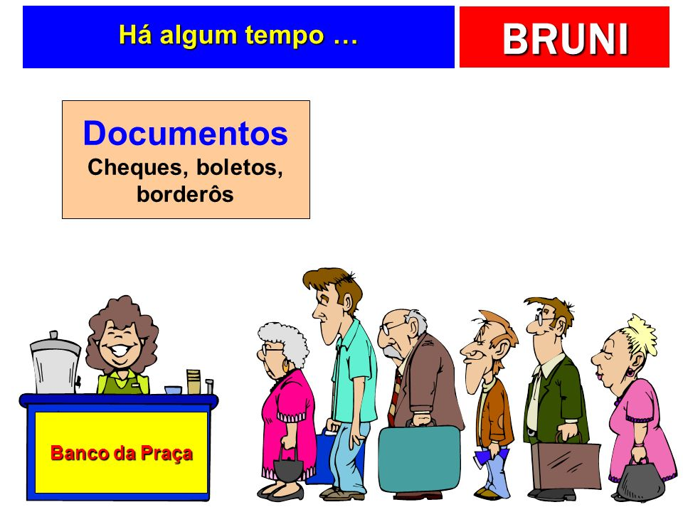 Cheques, boletos, borderôs