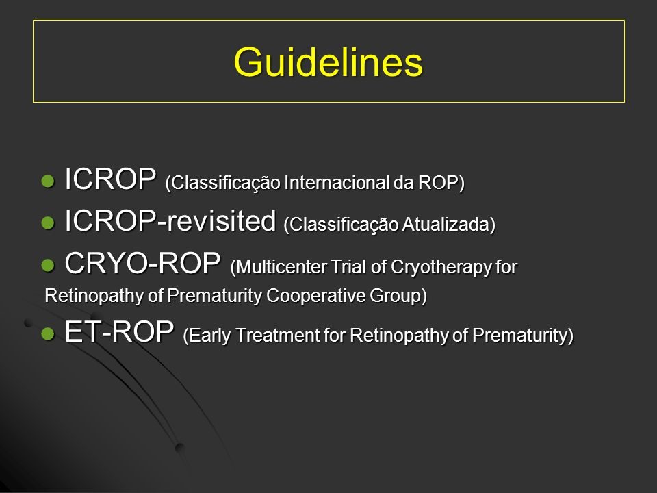 Guidelines ICROP (Classificação Internacional da ROP)