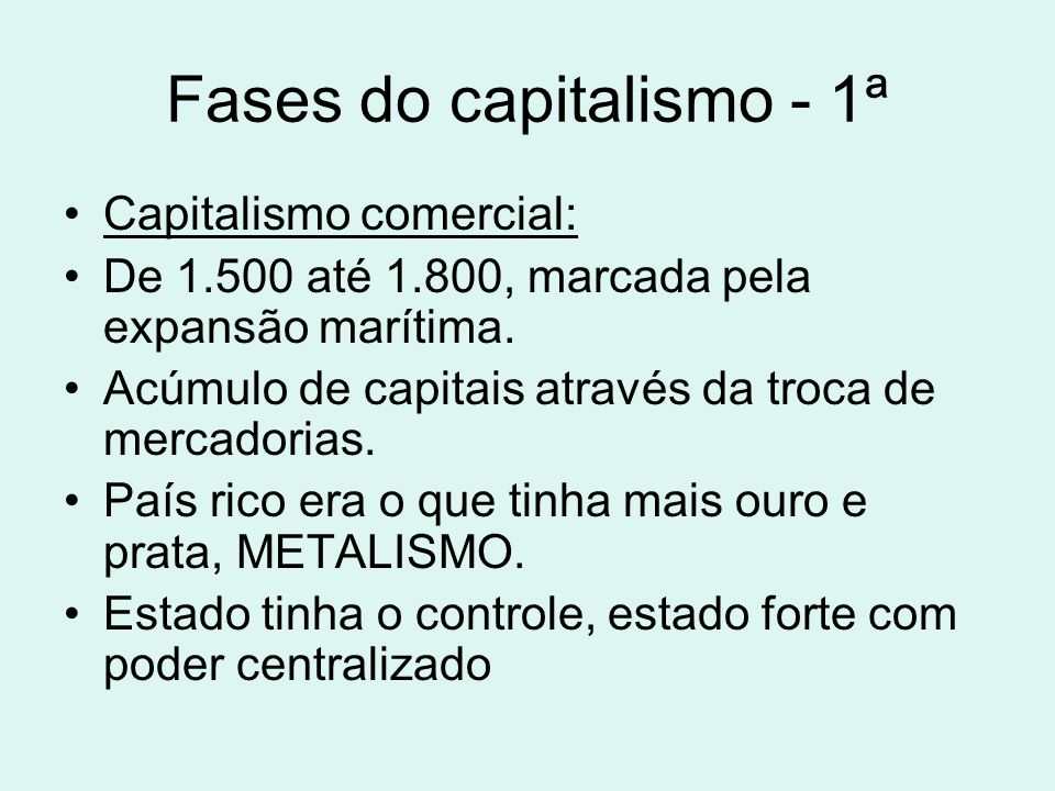 Fases do capitalismo - 1ª