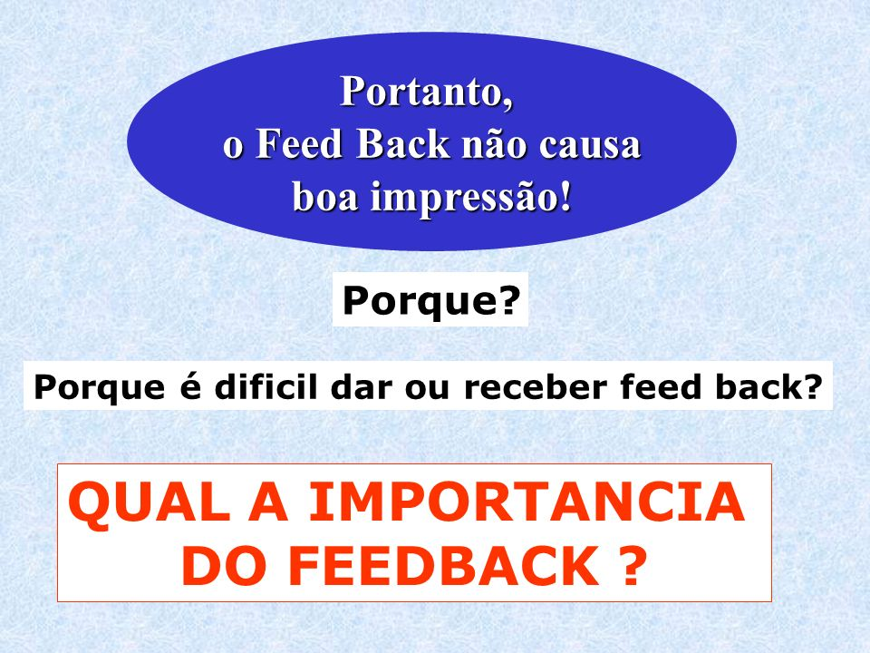 QUAL A IMPORTANCIA DO FEEDBACK