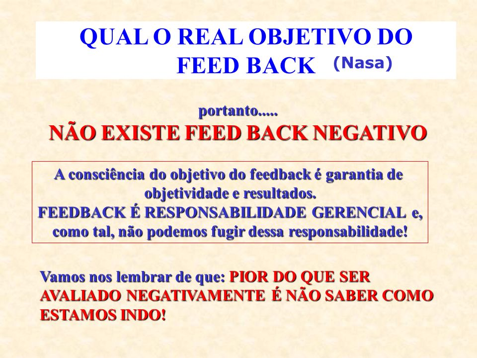 QUAL O REAL OBJETIVO DO FEED BACK