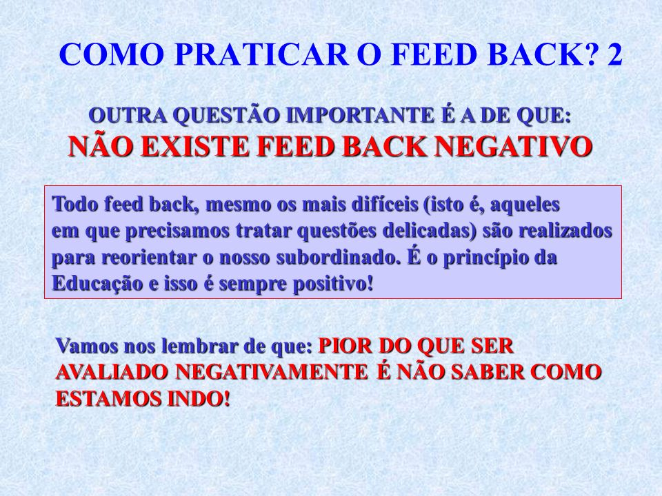 COMO PRATICAR O FEED BACK 2