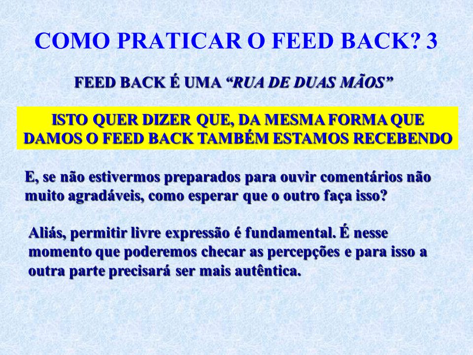 COMO PRATICAR O FEED BACK 3