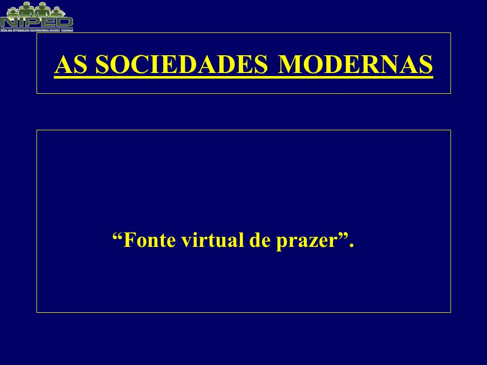 AS SOCIEDADES MODERNAS