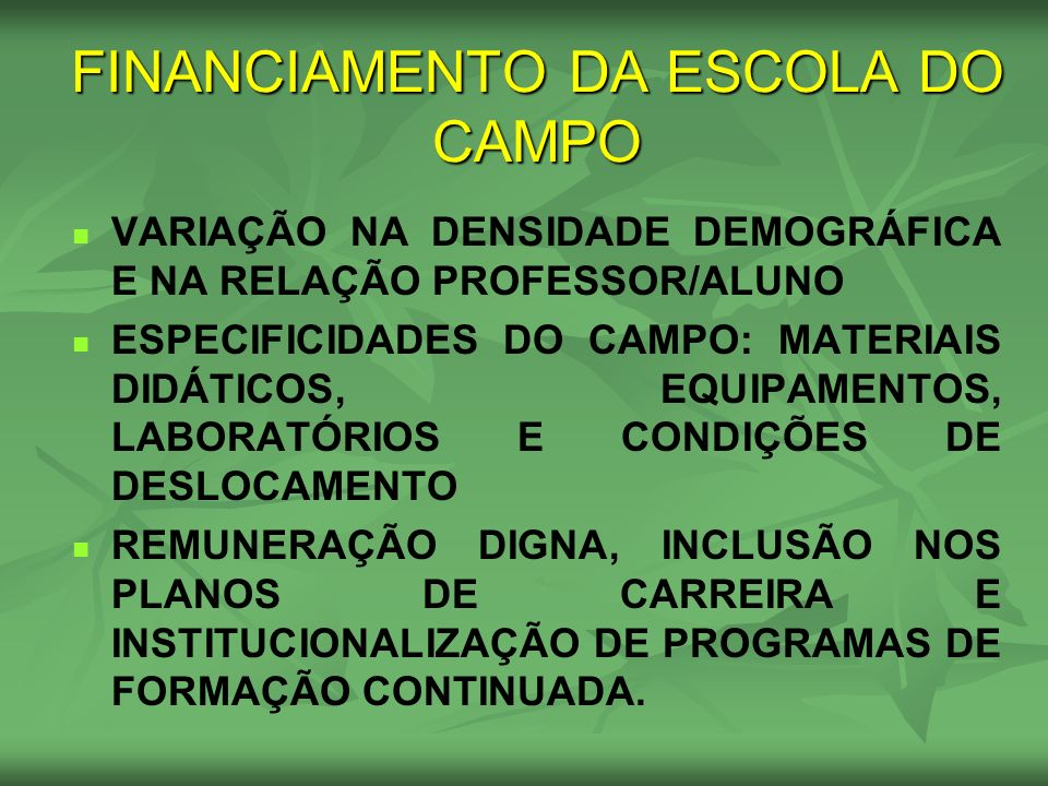 FINANCIAMENTO DA ESCOLA DO CAMPO