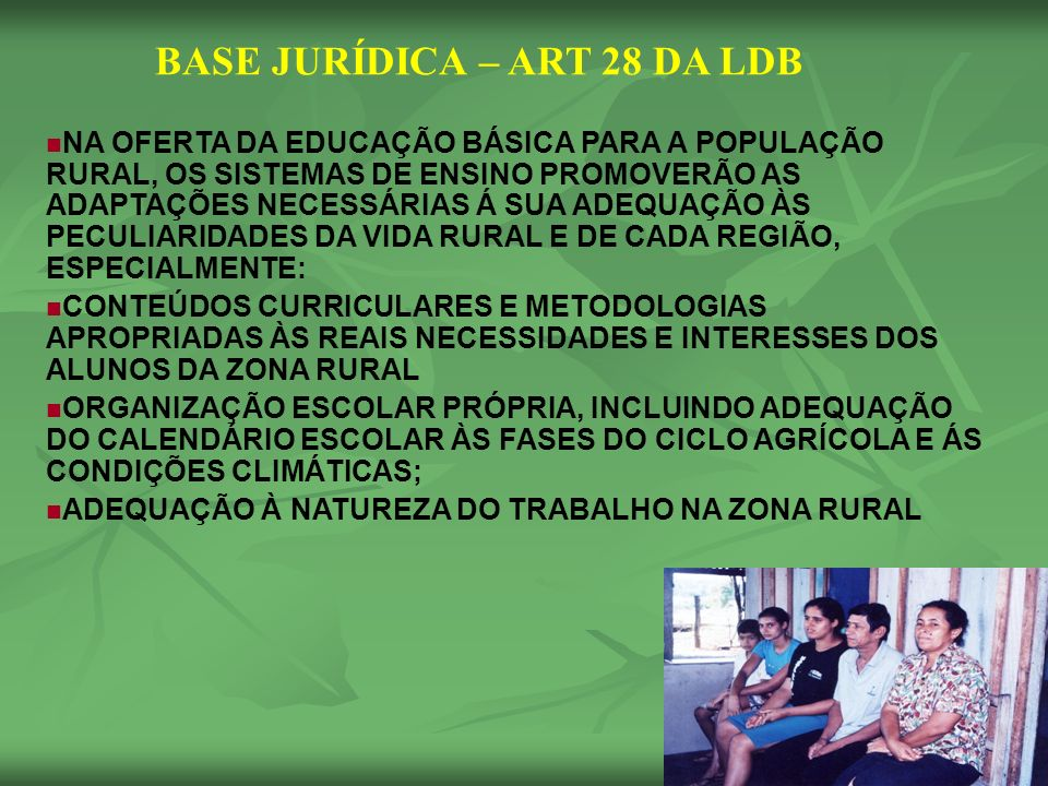 BASE JURÍDICA – ART 28 DA LDB