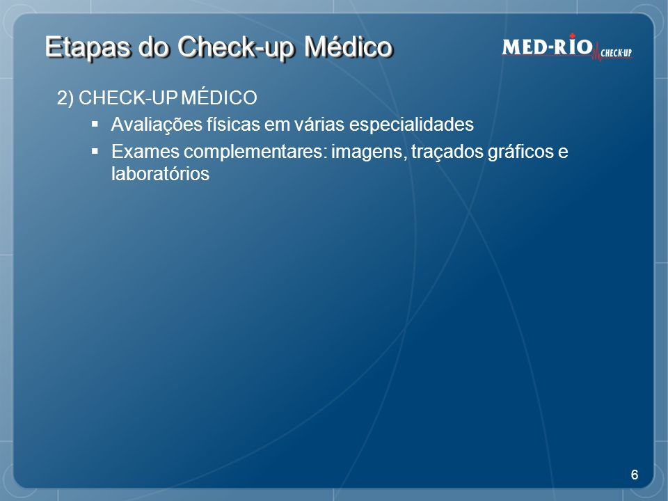 Etapas do Check-up Médico