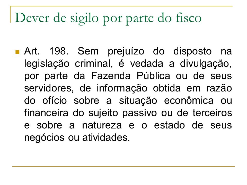 Dever de sigilo por parte do fisco