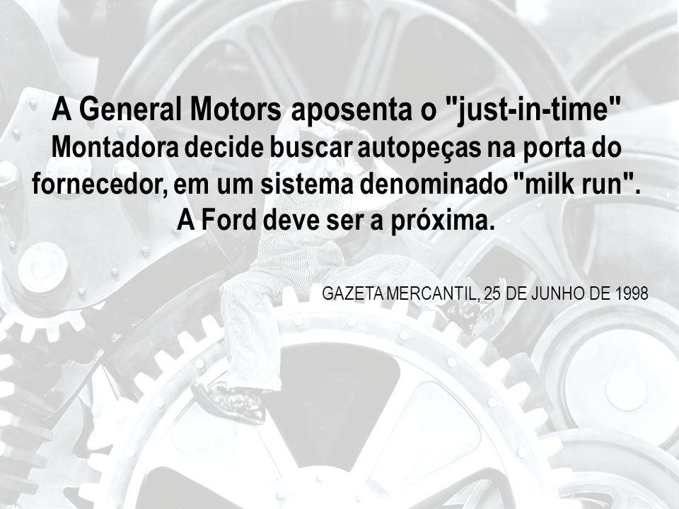 A General Motors aposenta o just-in-time