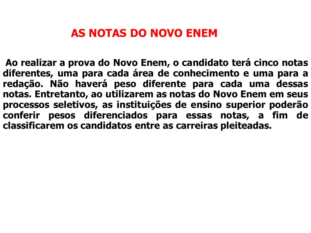 AS NOTAS DO NOVO ENEM