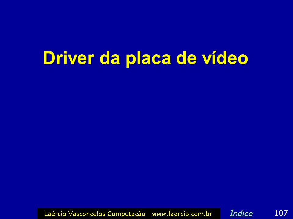 Driver da placa de vídeo