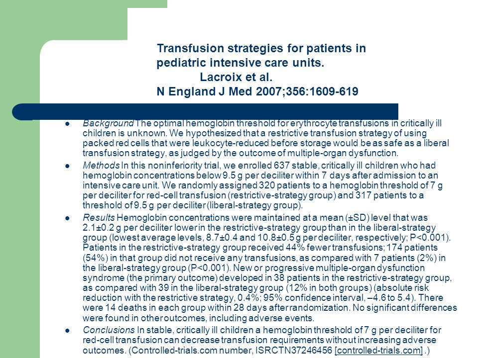 Transfusion strategies for patients in pediatric intensive care units.