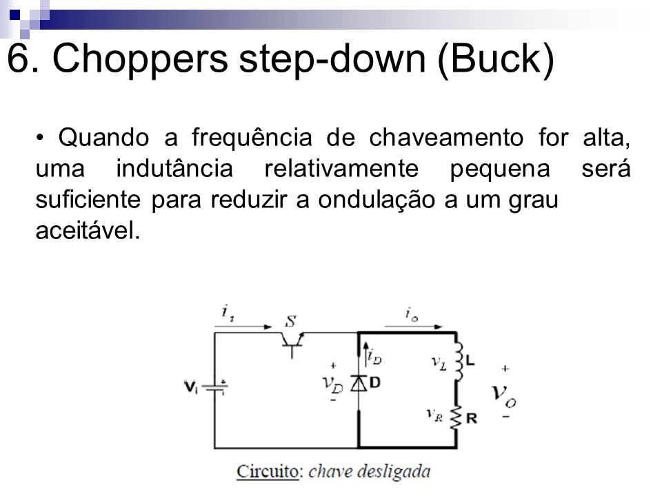 6. Choppers step-down (Buck)