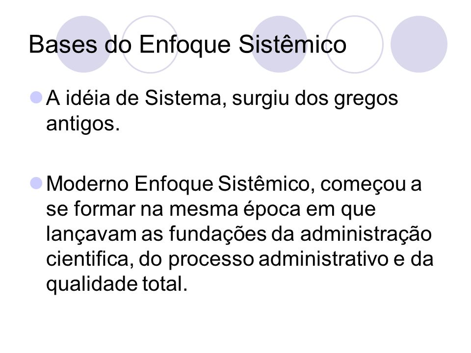 Bases do Enfoque Sistêmico