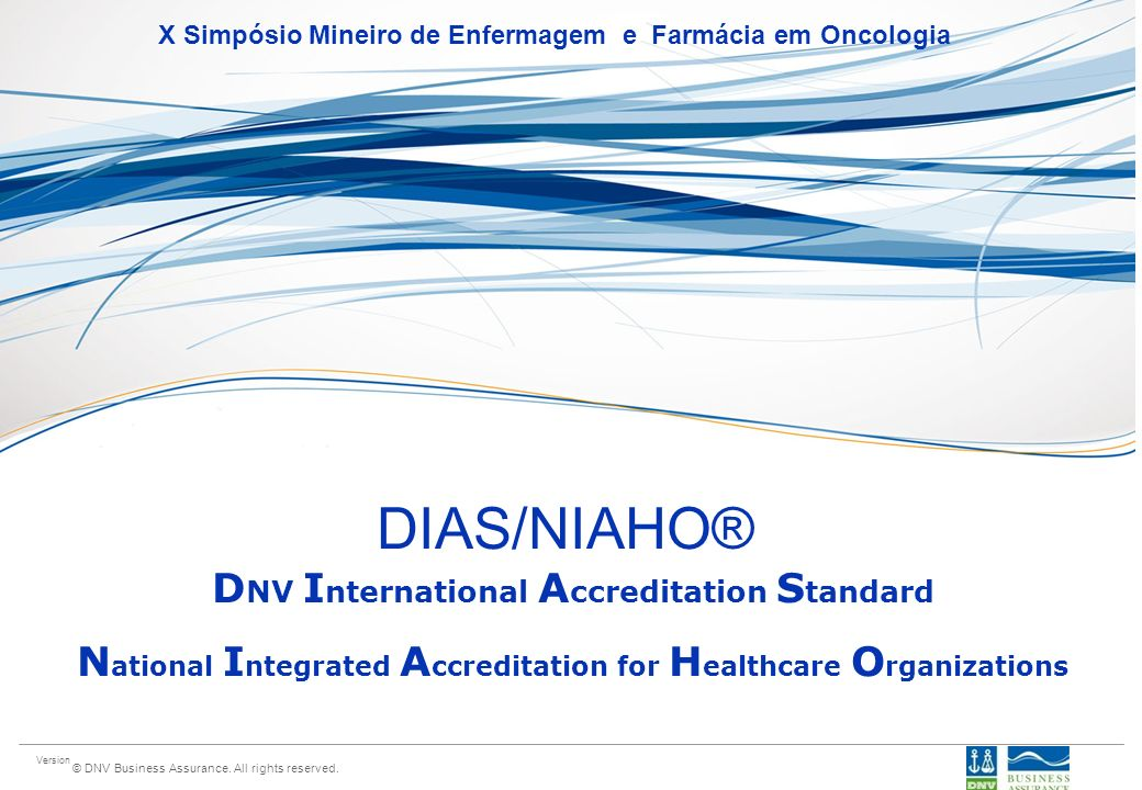 DIAS/NIAHO® DNV International Accreditation Standard