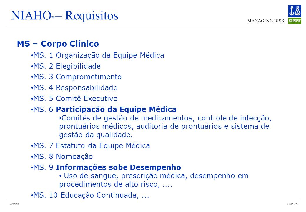 NIAHOSM– Requisitos MS – Corpo Clínico
