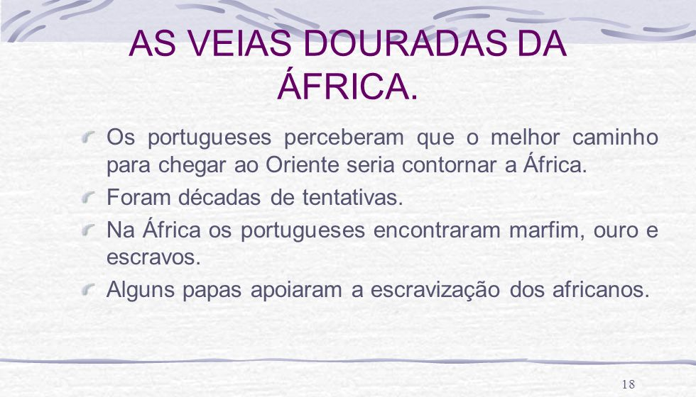 AS VEIAS DOURADAS DA ÁFRICA.