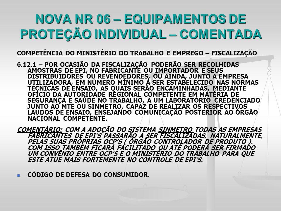 TEMA  Regulamentação dos EPIs no Brasil - Comentários acerca da NR-6 ... ae07a94a90