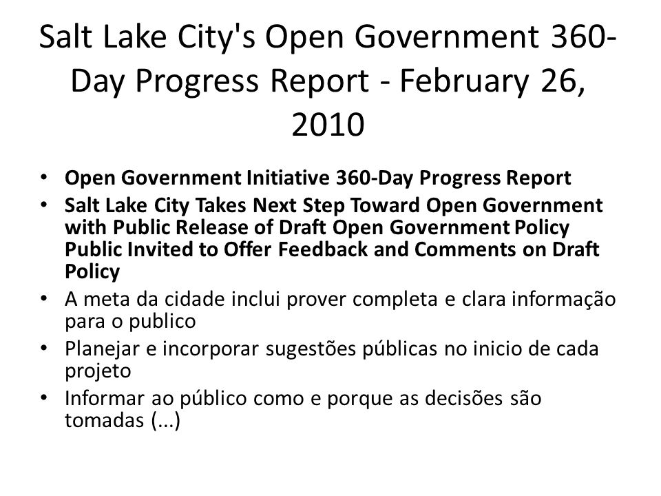 Salt Lake City s Open Government 360-Day Progress Report - February 26, 2010