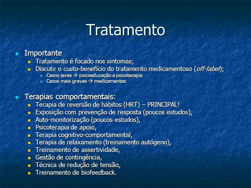 Tratamento Importante Terapias comportamentais: