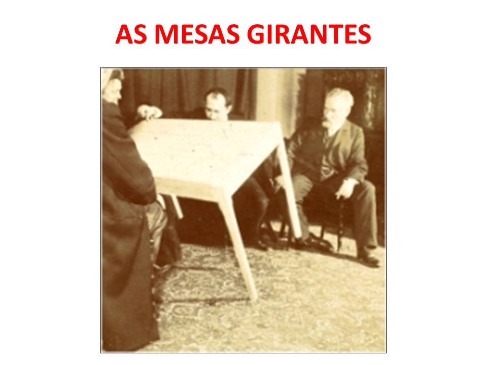 AS MESAS GIRANTES
