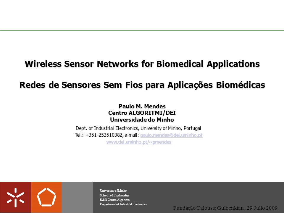 Wireless Sensor Networks for Biomedical Applications