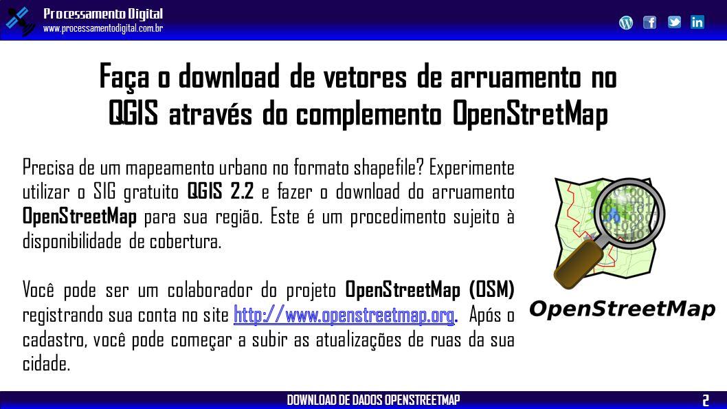 QGIS 2 2 DOWNLOAD DE DADOS OPENSTREETMAP - ppt carregar