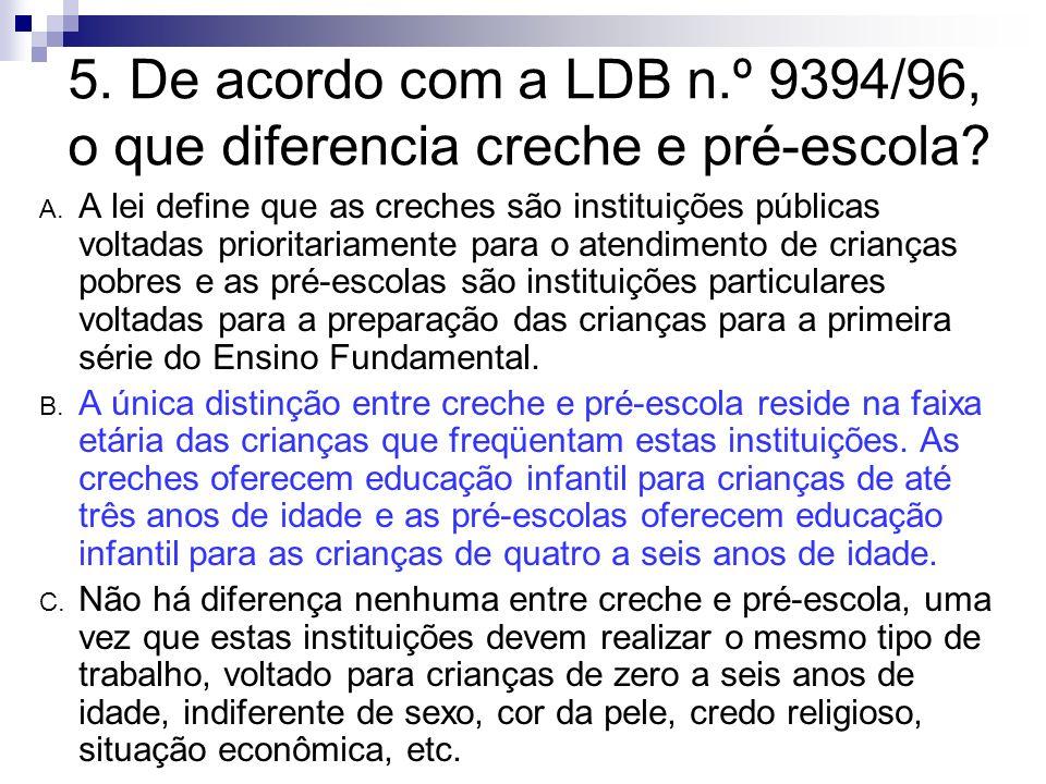 De Acordo Com A LDB N 9394 96 O Que