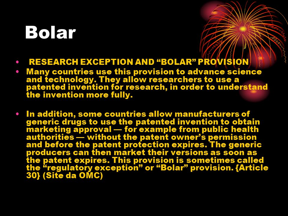 Bolar RESEARCH EXCEPTION AND BOLAR PROVISION