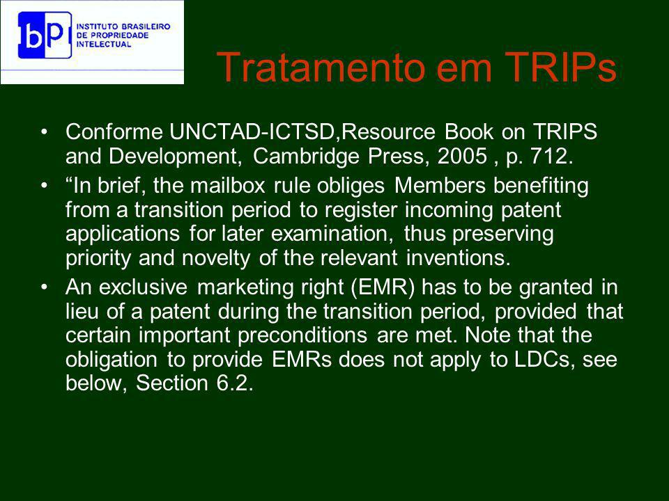 Tratamento em TRIPs Conforme UNCTAD-ICTSD,Resource Book on TRIPS and Development, Cambridge Press, 2005 , p. 712.