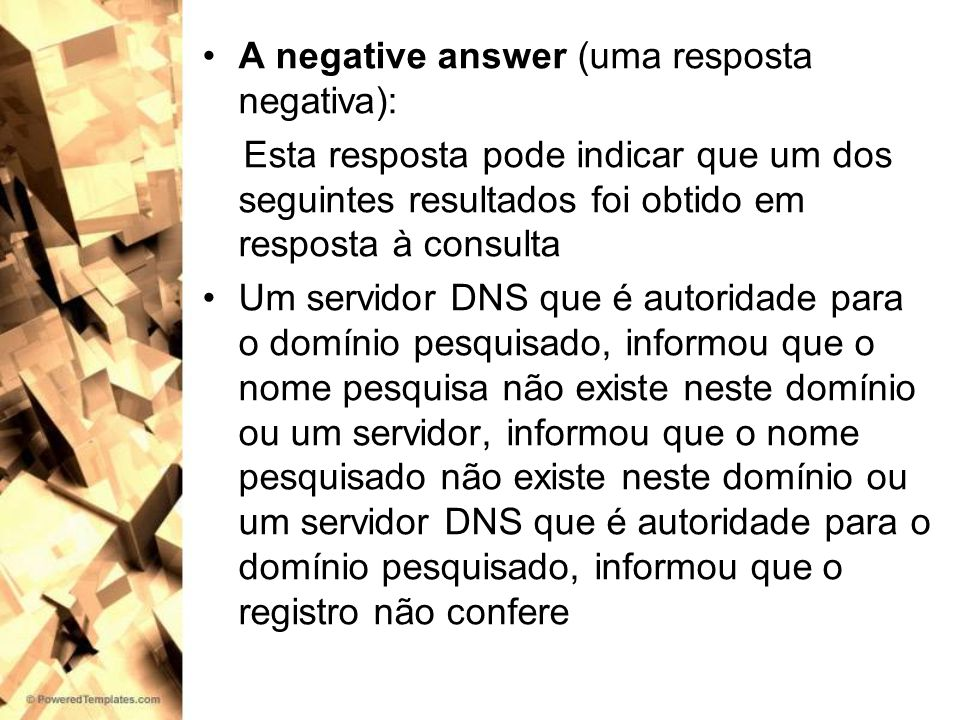 A negative answer (uma resposta negativa):