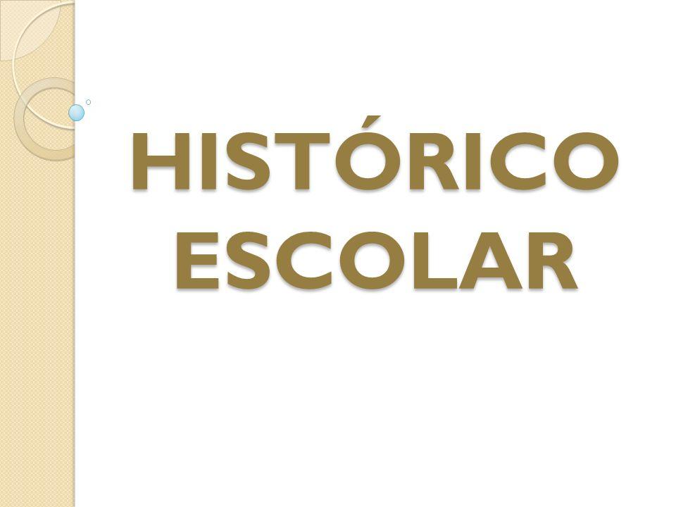 HISTÓRICO ESCOLAR. - ppt carregar d2af76085f