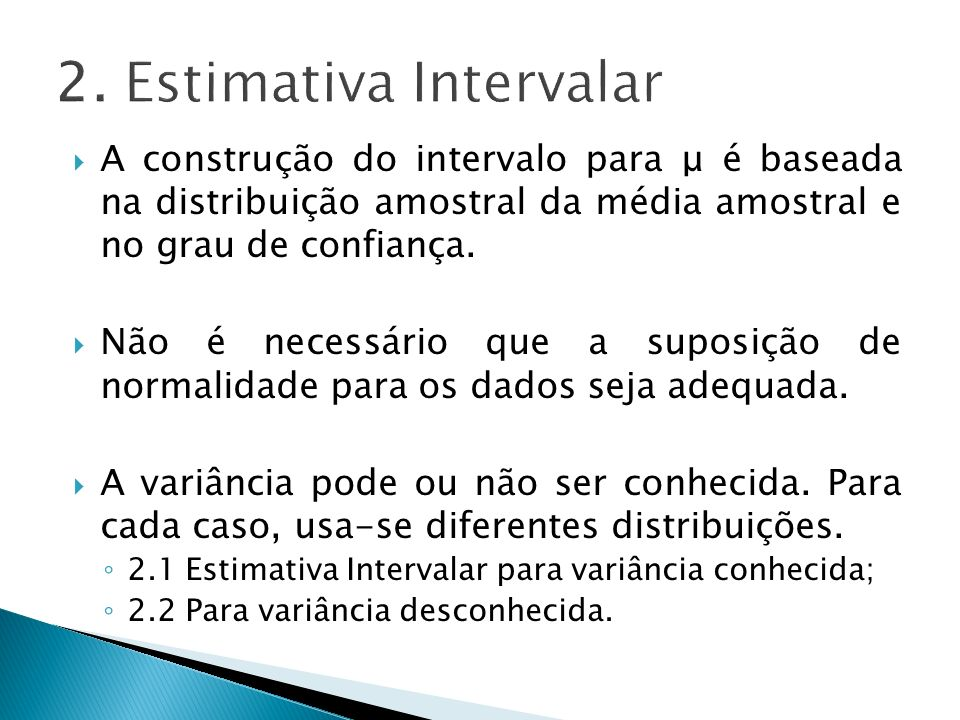 2. Estimativa Intervalar