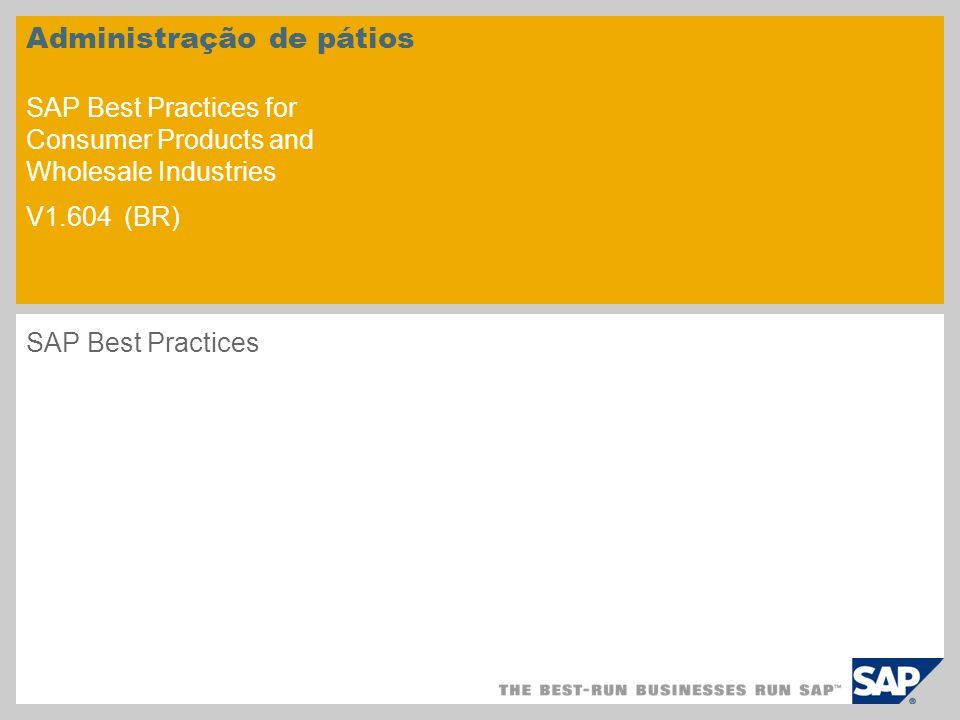 Administração de pátios SAP Best Practices for Consumer Products and Wholesale Industries V1.604 (BR)