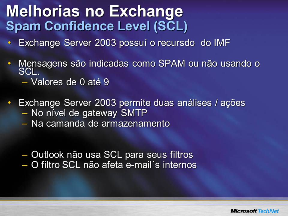 Melhorias no Exchange Spam Confidence Level (SCL)