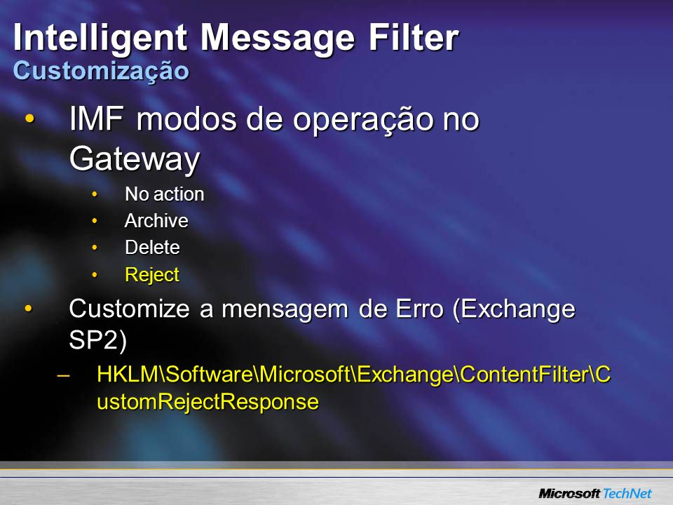 Intelligent Message Filter Customização
