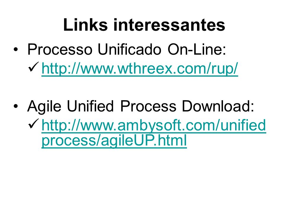 Links interessantes Processo Unificado On-Line: