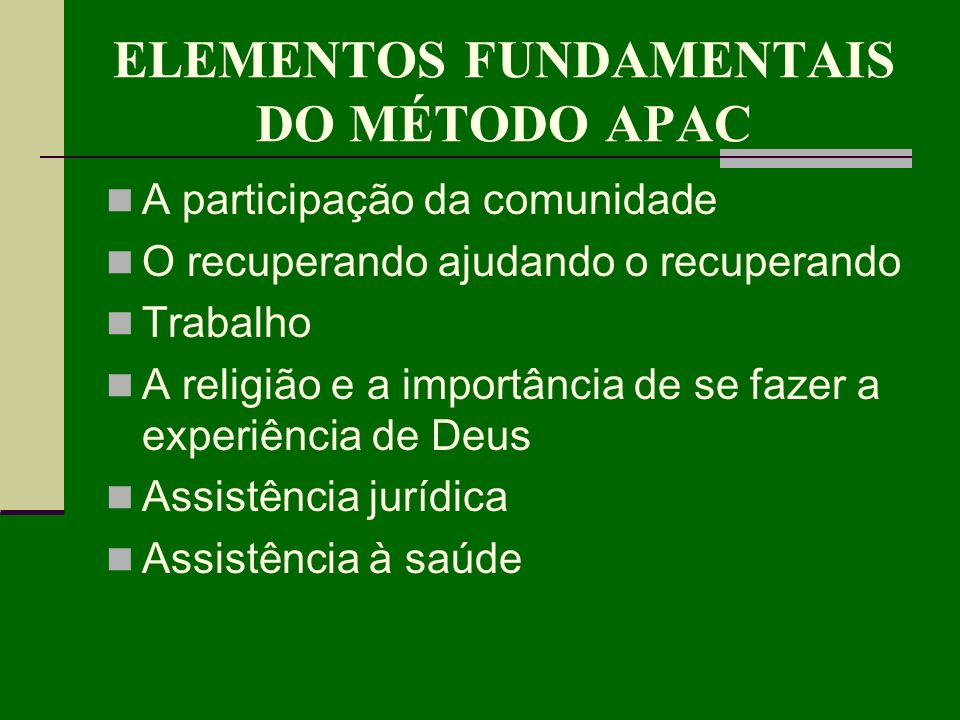 ELEMENTOS FUNDAMENTAIS DO MÉTODO APAC