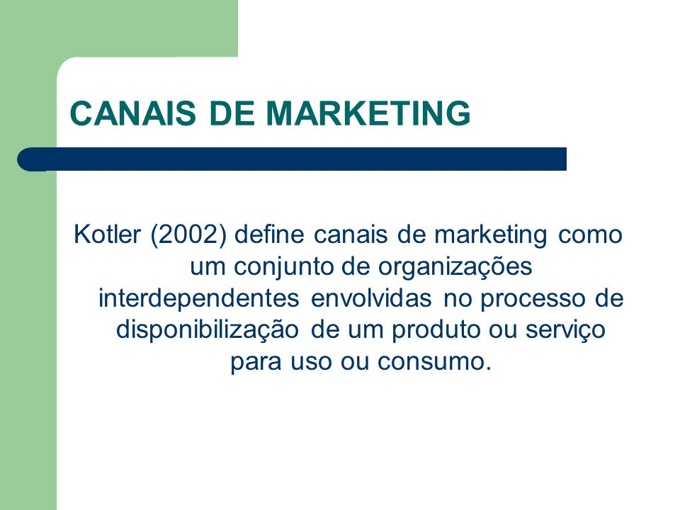 CANAIS DE MARKETING