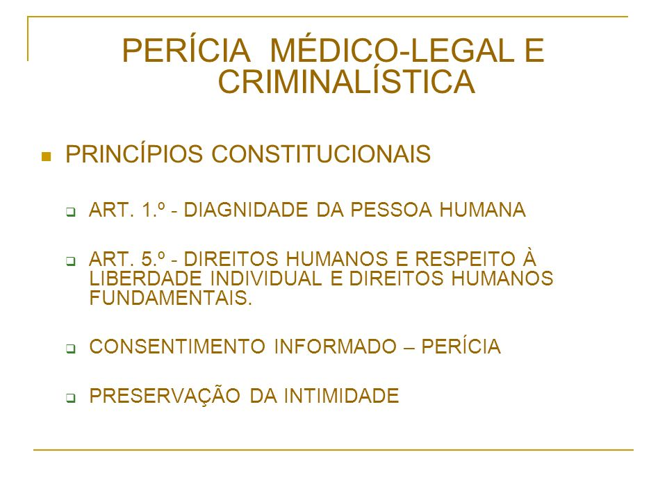 PERÍCIA MÉDICO-LEGAL E CRIMINALÍSTICA