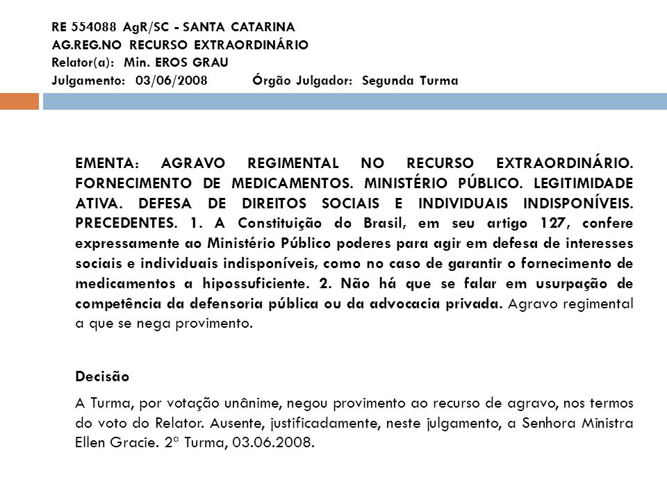 RE 554088 AgR/SC - SANTA CATARINA AG. REG