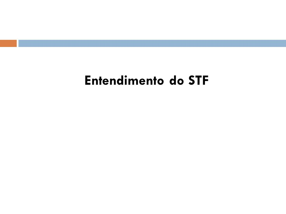 Entendimento do STF