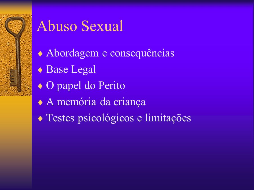 Abuso Sexual Abordagem e consequências Base Legal O papel do Perito