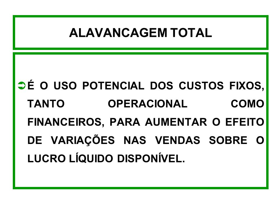 ALAVANCAGEM TOTAL