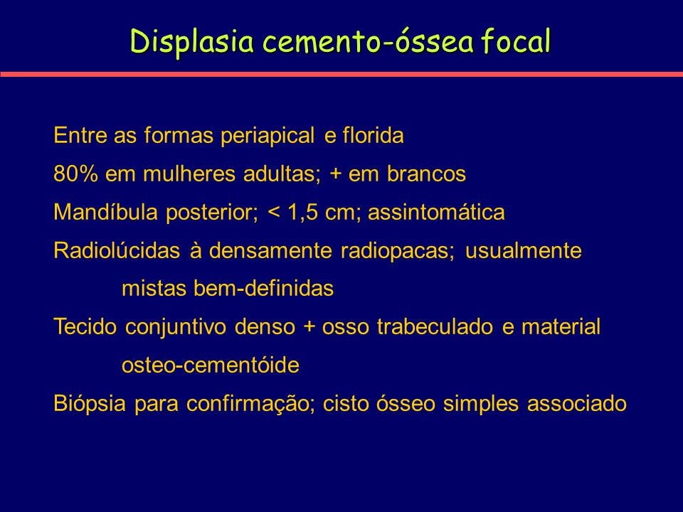 Displasia cemento-óssea focal
