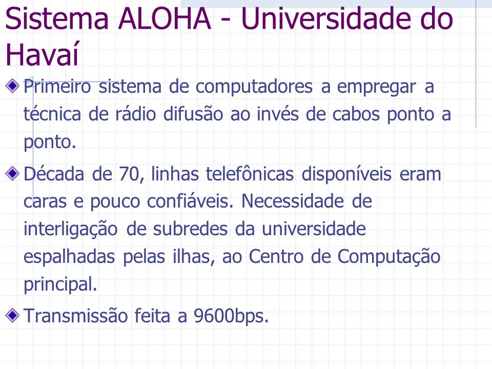Sistema ALOHA - Universidade do Havaí