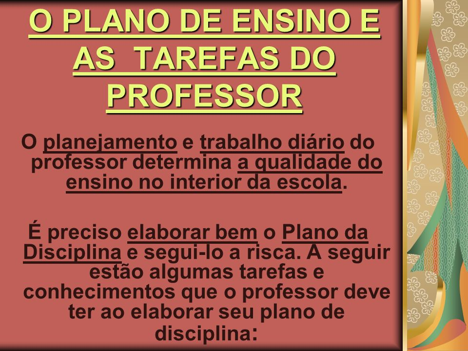 O PLANO DE ENSINO E AS TAREFAS DO PROFESSOR