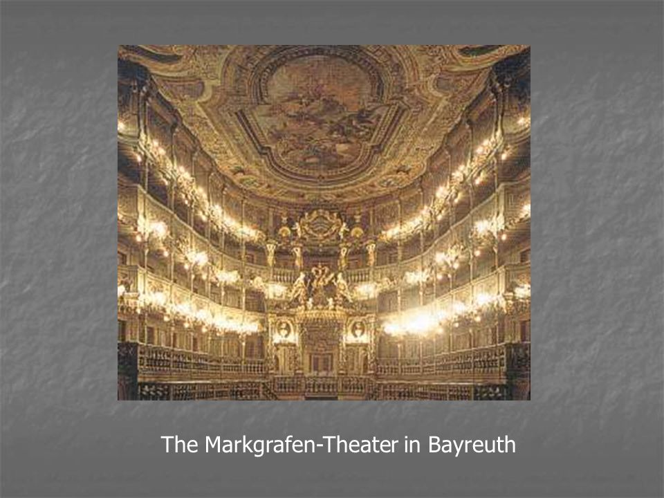 The Markgrafen-Theater in Bayreuth