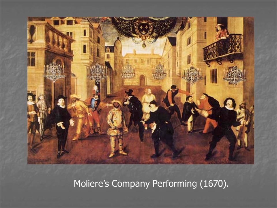Moliere's Company Performing (1670).