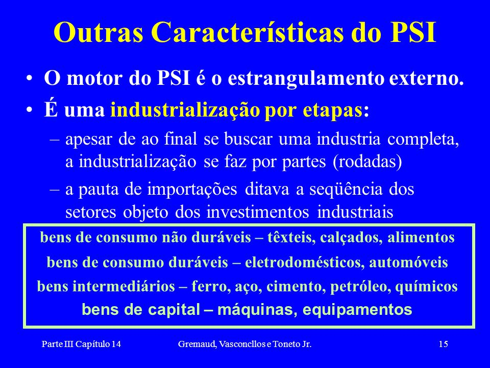 Outras Características do PSI